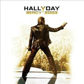 HALLYDAY, JOHNNY - BERCY 2003 -HQ-