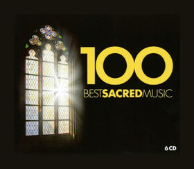 VARIOUS ARTISTS - 100 BEST SACRED MUSIC