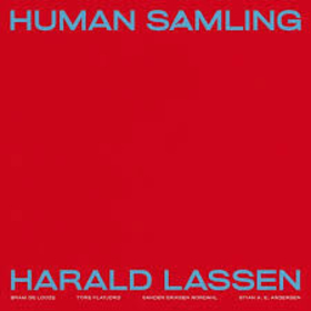 HARALD LASSEN - HUMAN SAMLING