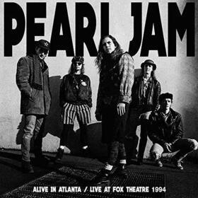 PEARL JAM - ALIVE IN ATLANTA- LIVE..