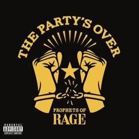 PROPHETS OF RAGE - PARTY'S OVER -EP-