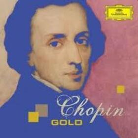 CHOPIN, FREDERIC - CHOPIN GOLD