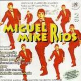 RIOS, MIGUEL - TODOS SUS EP'S PARA PHILIPS