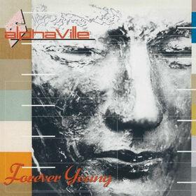 ALPHAVILLE - FOREVER YOUNG -HQ-