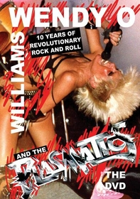WILLIAMS, WENDY O. - 10 YEARS OF REVOLUTIONARY ROCK & ROLL
