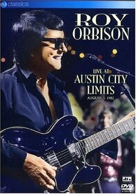 ORBISON, ROY - LIVE AT AUSTIN CITY LIMITS