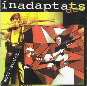 INADAPTATS - MOTI AVALOT