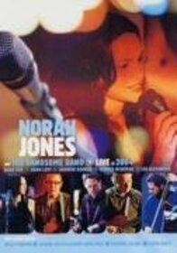JONES, NORAH - LIVE IN 2004