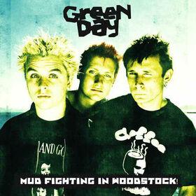 GREEN DAY - MUD FIGHTING IN WOODSTOCK