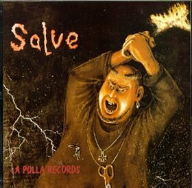POLLA RECORDS - SALVE