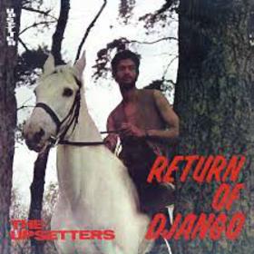 UPSETTERS - RETURN OF DJANGO -HQ-