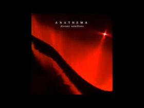 ANATHEMA - LOST SONG (PART 3)