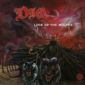 DIO - LOCK UP THE WOLVES -HQ-