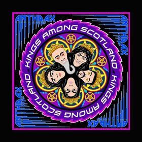ANTHRAX - KINGS AMONG SCOTLAND -DIGI-