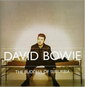 BOWIE, DAVID - BUDDHA OF SUBURBIA