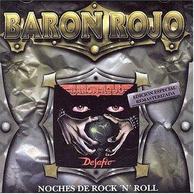 BARON ROJO - NOCHES DE ROCK'N'ROLL -REMASTERED-