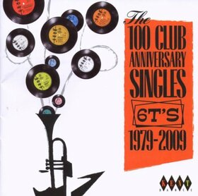 VARIOUS ARTISTS - 100 CLUB ANNIVERSARY..