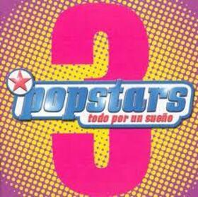 VARIOUS ARTISTS - POPSTARS 3 -TODO POR UN SUEÑO- 2002