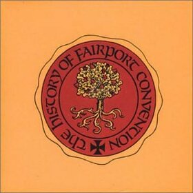 FAIRPORT CONVENTION - HISTORY OF