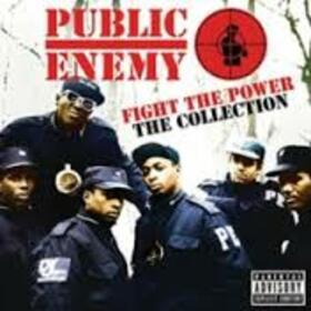 PUBLIC ENEMY - FIGHT THE POWER: THE COLLECTION