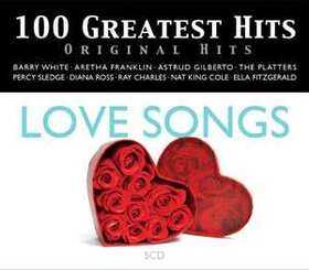 VARIOUS ARTISTS - 100 GREATEST HITS - ORIGINAL HITS - LOVE SONGS