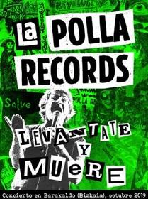 POLLA RECORDS - LEVANTATE Y MUERE + DVD -LIVE-