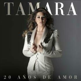 TAMARA - 20 AÑOS DE AMOR
