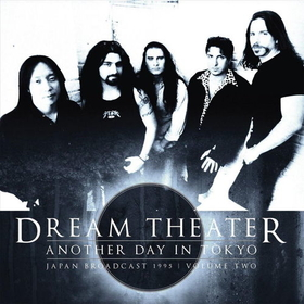 DREAM THEATER - ANOTHER DAY IN TOKIO VOL. 2