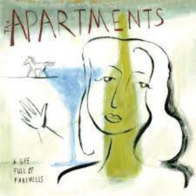 APARTMENTS - A LIFE FULL OF FAREWELLS