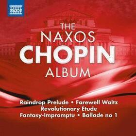 CHOPIN, FREDERIC - NAXOS CHOPIN ALBUM