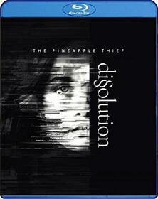 PINEAPPLE THIEF - DISSOLUTION -BONUS TR-
