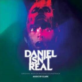 ORIGINAL SOUND TRACK - DANIEL ISN'T REAL - 2019 FILM