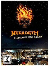 MEGADETH - HEAD CRUSHER -LIVE IN LISBON-