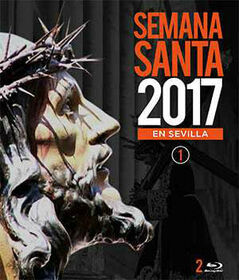 VARIOUS ARTISTS - SEMANA SANTA EN SEVILLA 2017 VOL.1