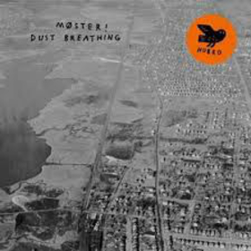 MOSTER! - DUST BREATHING!