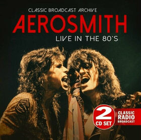 AEROSMITH - LIVE IN THE 80'S