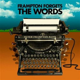 FRAMPTON, PETER - FORGET THE WORDS