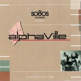 ALPHAVILLE - SO8OS PRESENTS ALPHAVILLE