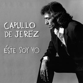 CAPULLO DE JEREZ - ESTE SOY YO -HQ-