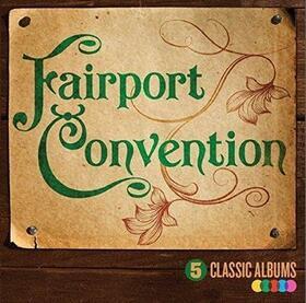 FAIRPORT CONVENTION - 5 CLASSIC ALBUMS