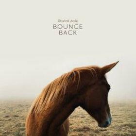 ACDA, CHANTAL - BOUNCE BACK + CD