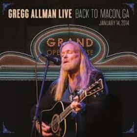 ALLMAN, GREGG - GREGG ALLMAN LIVE: BACK TO MACON, GA + DVD