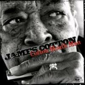 COTTON, JAMES - COTTON MOUTH MAN