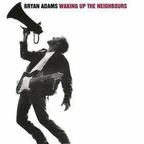 ADAMS, BRYAN - WAKING UP THE NEIGHBOURS