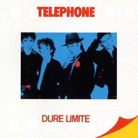 TELEPHONE - DURE LIMITE