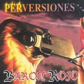 BARON ROJO - PERVERSIONES