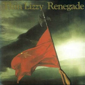 THIN LIZZY - RENEGADE -HQ-