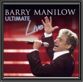 MANILOW, BARRY - ULTIMATE MANILOW LIVE