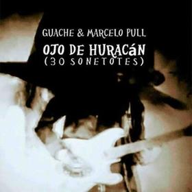 GUACHE - OJO DE HURACAN - 30 SONETOTES