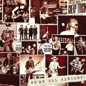 CHEAP TRICK - WE'RE ALL ALRIGHT-DELUXE-